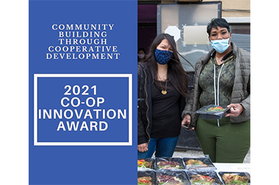 "Image shows the 2021 Co-op Innovation Award logo and the words ""Community building through cooperative development"" on the left. On the right are two members of ChiFresh Kitchen."