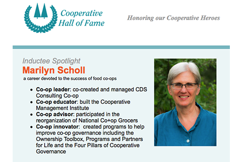 Marilyn Scholl, retired manager of CDS Consulting Cooperative, will receive the co-op community's highest honor on May 2, 2018, when she is inducted to the Cooperative Hall of Fame.