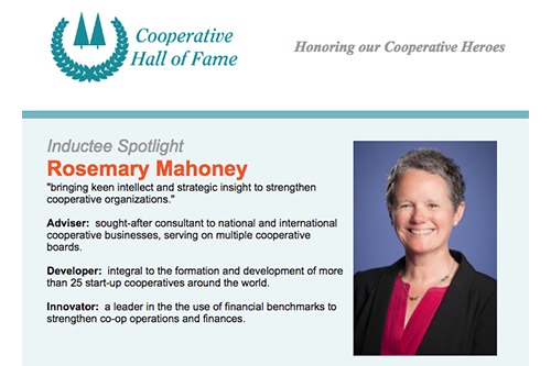 Rosemary Mahoney will receive the co-op community's highest honor on May 2, 2018, when she is inducted to the Cooperative Hall of Fame.